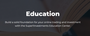 Super1Investments education